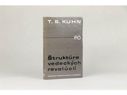 T. S. Kuhn - Štruktúra vedeckých revolúcií (1982)