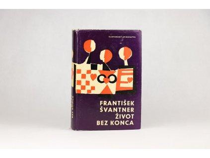 František Švantner - Život bez konca (1963)