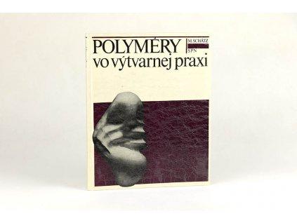 M. Schätz - Polyméry vo výtvarnej praxi (1978)