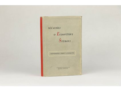 Súčasníci o Ľudovítovi Štúrovi: rozpomienky, zprávy a svedectvá (1955)