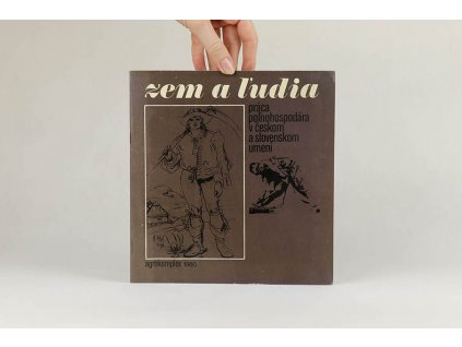 Zem a ľudia: práca poľnohospodára v českom a slovenskom umení