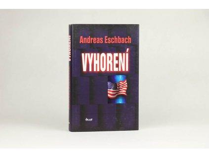 Andreas Eschbach - Vyhorení (2008)