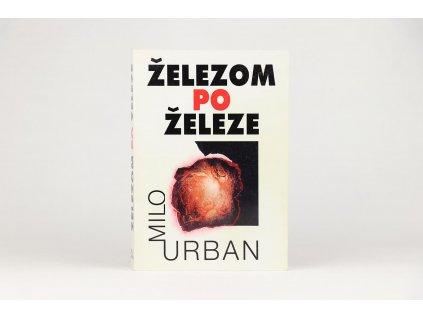 Milo Urban - Železom po železe (1996)