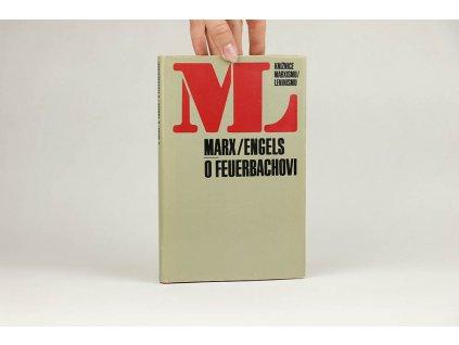 K. Marx, B. Engels - O Feuerbachovi (1983)