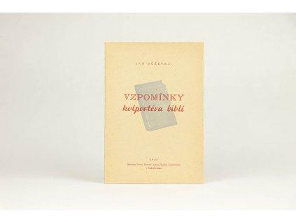 Jan Hůževka - Vzpomínky kolportéra biblí (1947)