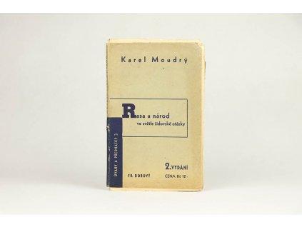 Karel Moudrý - Rasa a národ ve světle židovské otázky (1936)