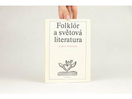Karel Horálek - Folklór a světová literatura (1979)