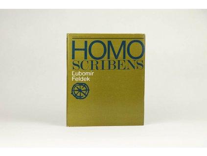 Ľubomír Feldek - Homo Scribens (1982)