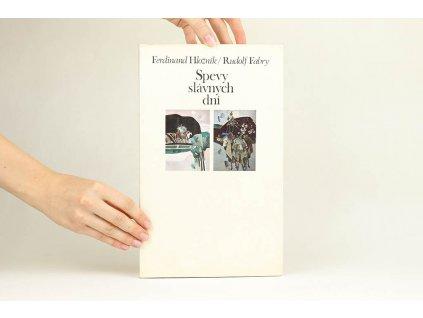 Ferdinand Hložník / Rudolf Fabry - Spevy slávnych dní (1975)