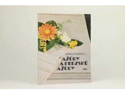 Alžbeta Lichnerová - Ažúry a perzské ažúry (1988)