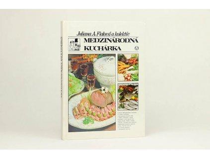 Juliana A. Fialová - Medzinárodná kuchárka (1982)