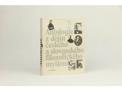 Antologie z dějin českého a slovenského filozofického myšlení (1981)
