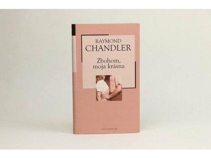Raymond Chandler - Zbohom, moja krásna (2004)