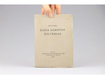 Ján K. Garaj - Elena Maróthy Šoltésová (1939)