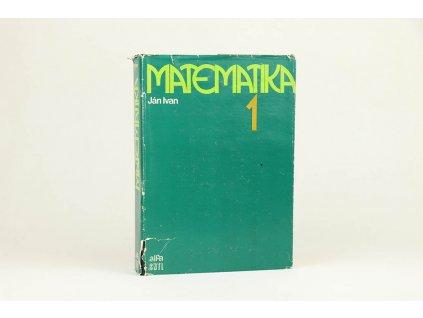 Ján Ivan - Matematika 1 (1983)