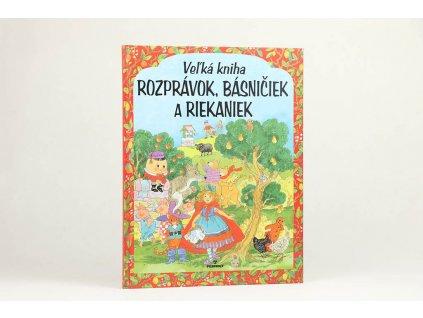 Veľká kniha rozprávok, básničiek a riekaniek (2004)