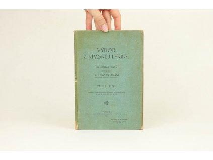 Výbor z rímskej lyriky, časť I.: text (1921)