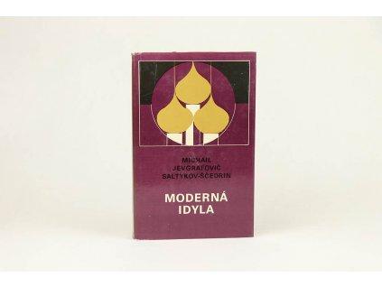 Michail Jevgrafovič Saltykov-Sčedrin - Moderná idyla (1981)