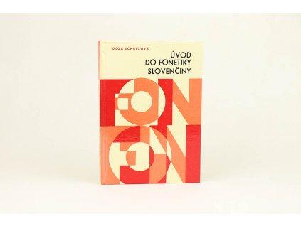 Oľga Schultzová - Úvod do fonetiky slovenčiny (1970)