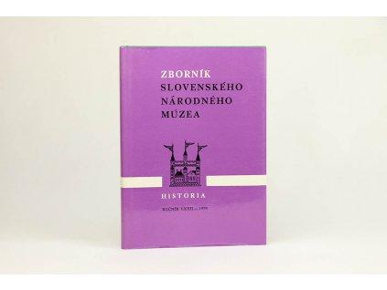 Zborník Slovenského národného múzea: História, ročník LXII - 1978