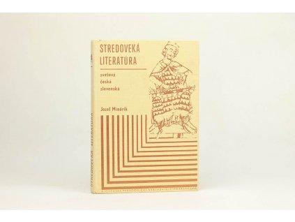 Jozef Minárik - Stredoveká literatúra (1980)