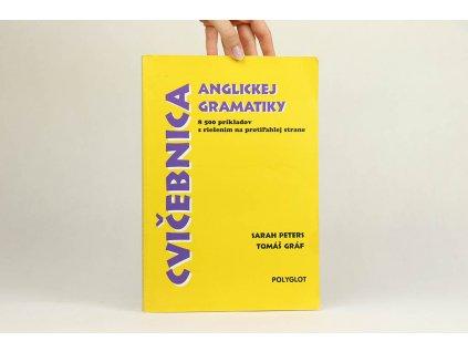 Sarah Peters, Tomáš Gráf - Cvičebnica anglickej gramatiky (1998)