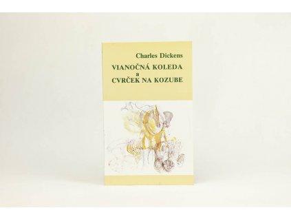 Charles Dickens - Vianočná koleda a Cvrček na kozube (1993)