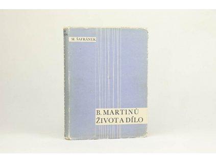 M. Šafránek - B. Martinů: Život a dílo (1961)