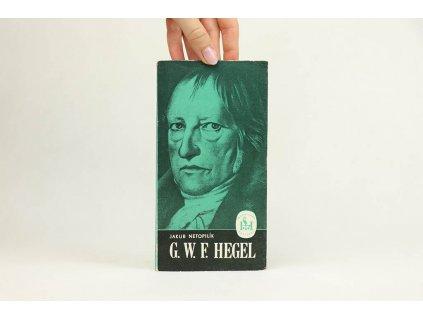 Jakub Netopilík - G. W. F. Hegel (1975)