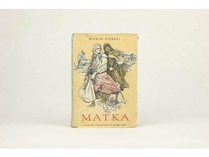Maxim Gorkij - Matka (1956)