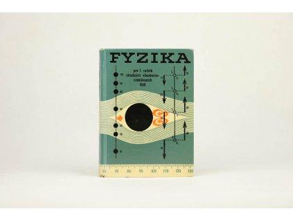 Fyzika pre 1. ročník stredných všeobecnovzdelávacích škôl (1965)