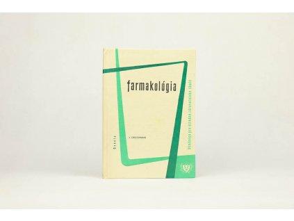 Vojtěch Grossmann - Farmakológia (1970)