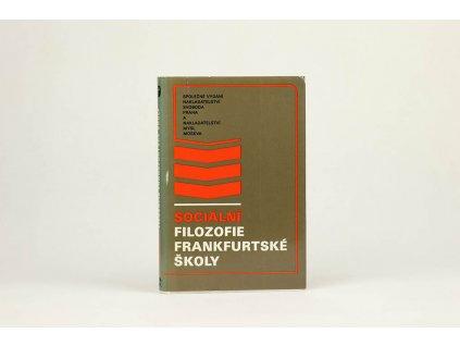 Sociální filozofie frankfurtské školy (1977)