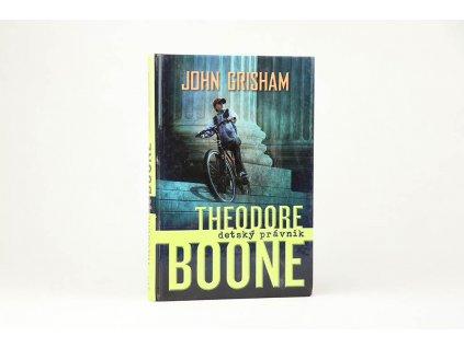John Grisham - Theodore Boone: detský právnik (2011)