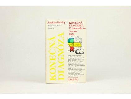 Arthur Hailey - Konečná diagnóza (1978)
