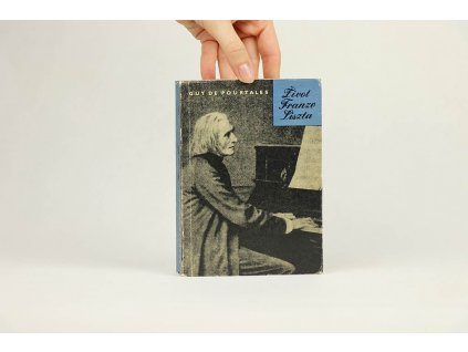 Guy de Pourtales - Život Franze Liszta (1968)
