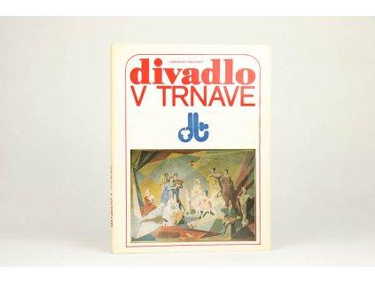 Ladislav Čavojský - Divadlo v Trnave (1982)