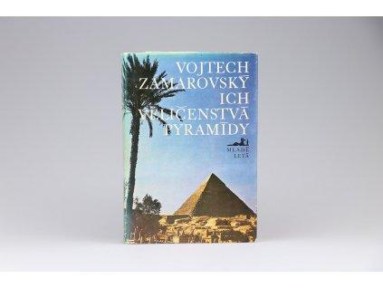 Vojtech Zamarovský - Ich veličenstvá pyramídy (1977)
