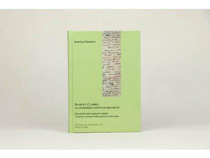 Katarína Žeňuchová - Samuel Cambel na pomedzí vedných disciplín (2009)