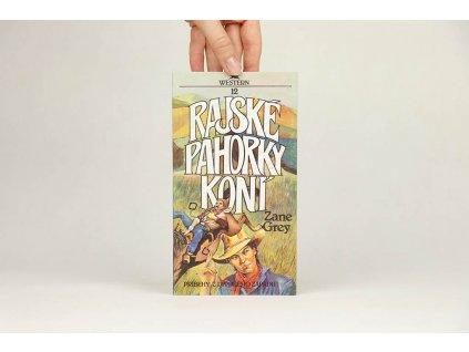 Zane Grey - Rajské pahorky koní (1991)