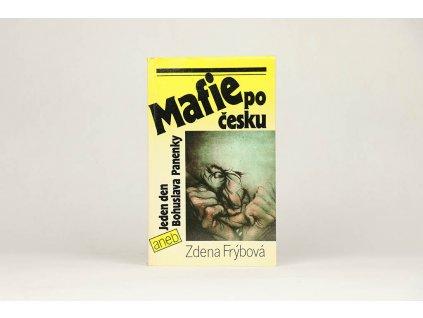 Zdena Frýbová - Mafie po česku (1990)