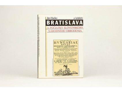 Ján Hučko - Bratislava a počiatky slovenského národného obrodenia (1992)