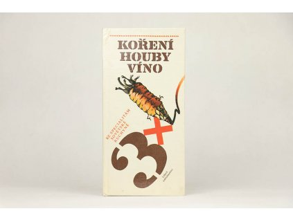A. Vlčková, J. Dienstbier - Koření, houby, víno (1987)