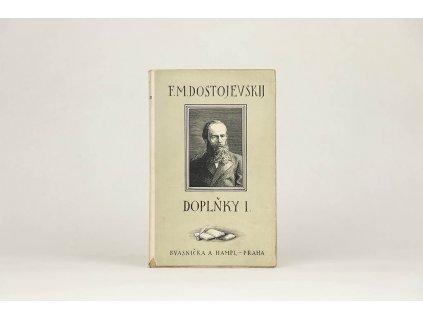F. M. Dostojevskij - Doplňky I. (1927)