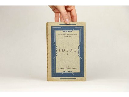 F. M. Dostojevskij - Idiot II. (1925)
