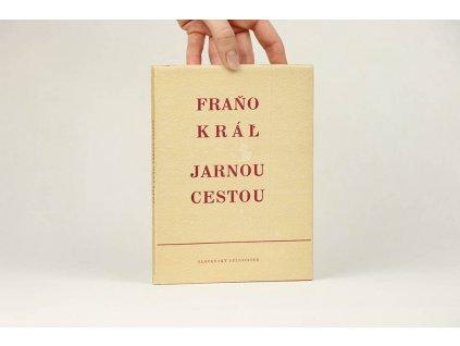 Fraňo Kráľ - Jarnou cestou (1952)