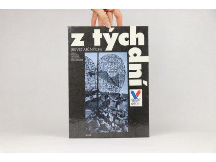 Z tých (revolučných) dní: nežná revolúcia zachytená objektívom Pavla Mikuláška (1990)