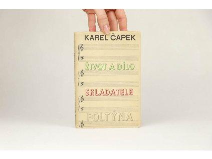 Karel Čapek - Život a dílo skladatele Foltýna (1949)