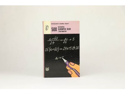 500 riešených slovných úloh z matematiky (1968)
