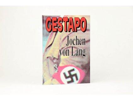 Jochen von Lang - Gestapo: Nástroj teroru (1994)